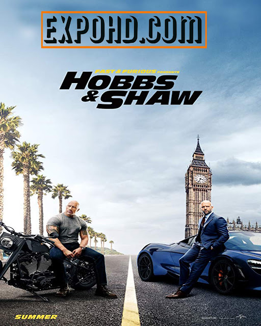 Fast & Furious Presents Hobbs & Shaw 2019 IMDb 480p | Esub 1.2Gbs [Watch & Download]