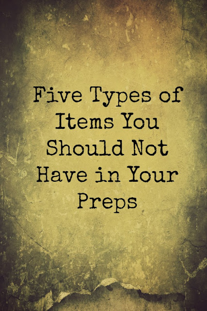 Five Types of Items You Should Not Have in Your Preps