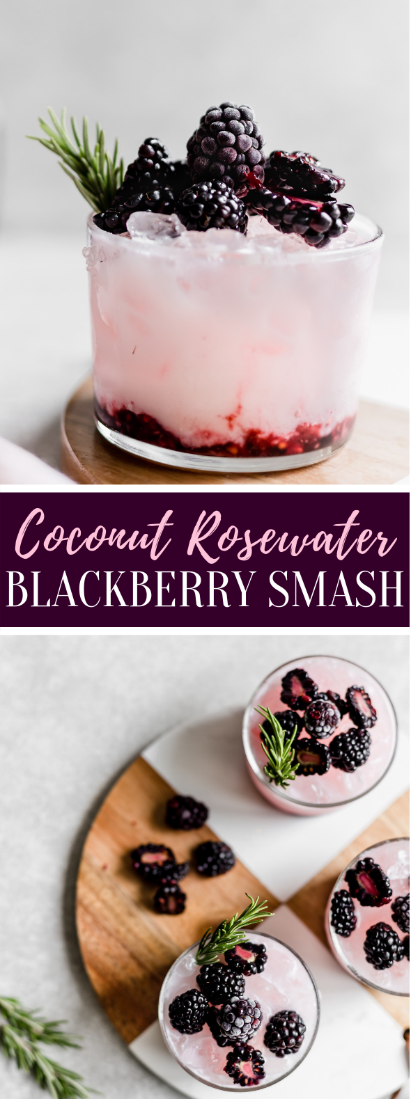 COCONUT ROSEWATER BLACKBERRY SMASH #drinks #cocktails