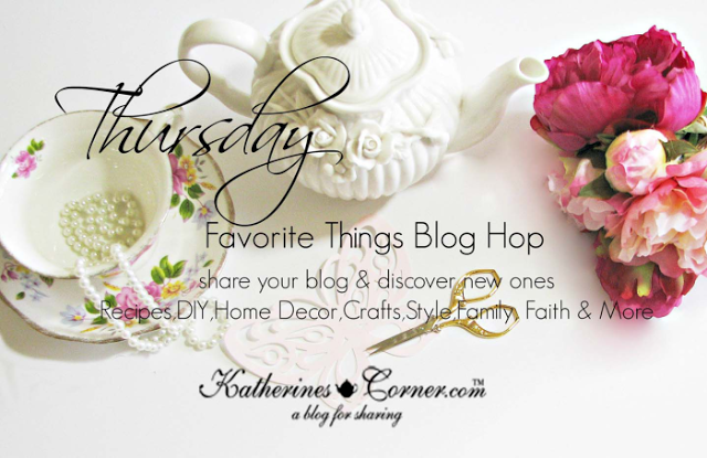 Thursday Favorite Things Blog Hop and Link Party