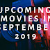 List of Upcoming Bollywood, Hollywood & Tollywood In September 2019