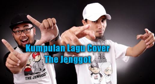 Kumpulan Lagu Cover The Jenggot Mp3 Terbaru dan Terlengkap Full Rar,Kumpulan Lagu Cover Terbaik Mp3,  Kumpulan Lagu Cover The Jenggot Mp3 Terbaru 2018,The Jenggot, Lagu Cover,