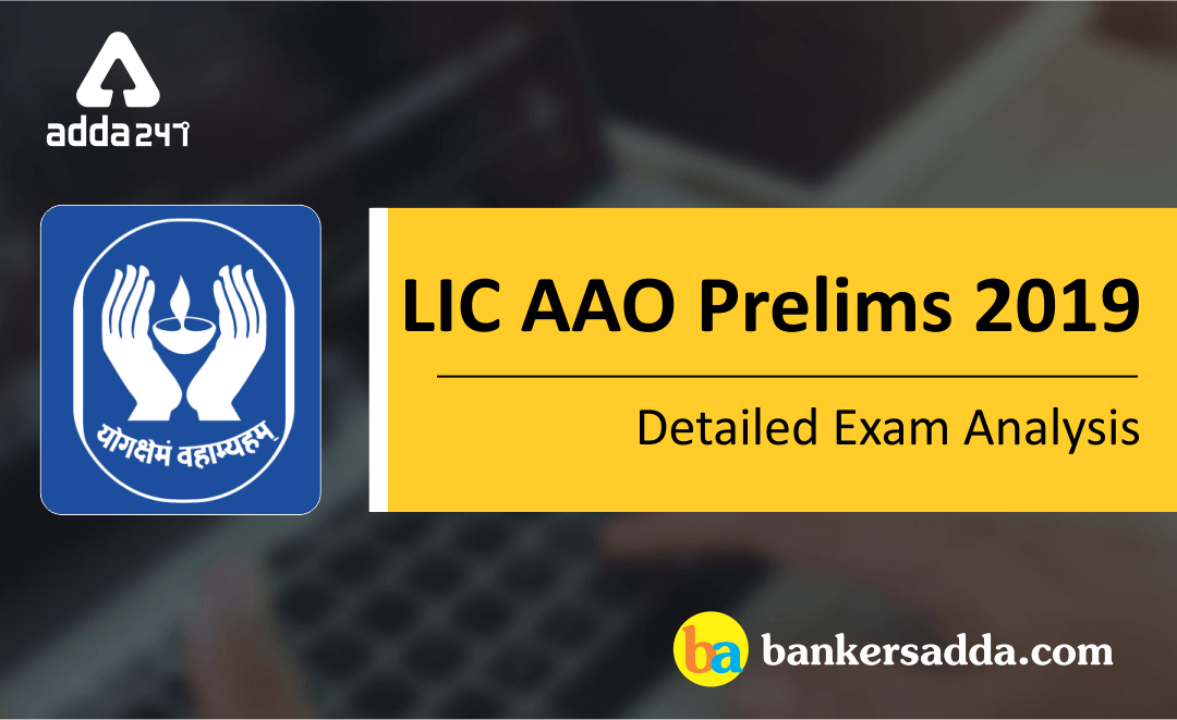 LIC-AAO-Prelims-Exam-Analysis-2019
