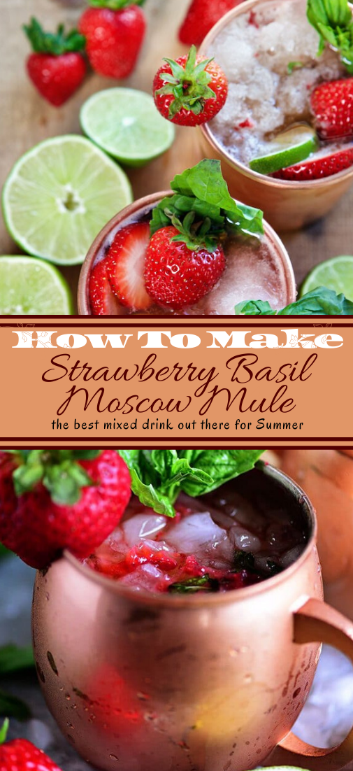 Strawberry Basil Moscow Mule #healthydrink #easyrecipe #cocktail #smoothie