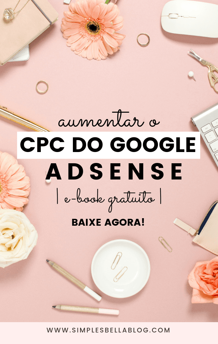 Como aumentar o CPC do Google Adsense | e-Book grátis – Baixe agora!