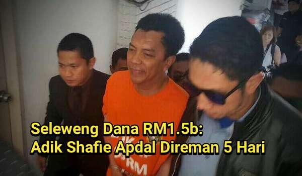Seleweng Dana RM1.5b: Adik Shafie Apdal Direman 5 Hari