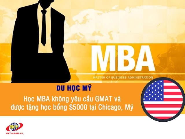 Du học Mỹ: Học MBA không yêu cầu GMAT và được tặng học bổng 5000 USD