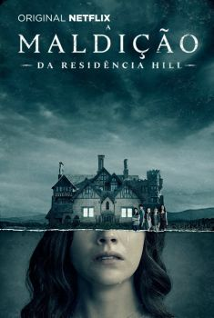 A Maldição da Residência Hill 1ª Temporada