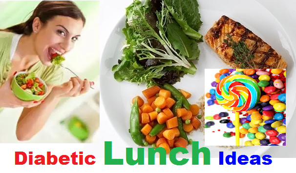 Diabetic Lunch Ideas And Plan Food List For Dinners With Candy