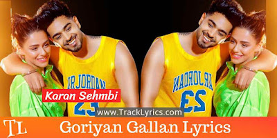 goriyan-gallan-punjabi-song-lyrics