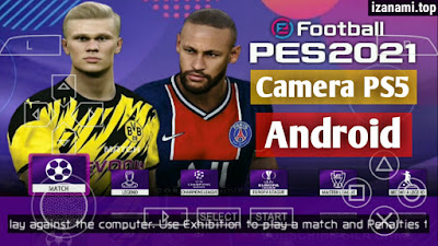 Comment installer PES 2021 PPSSPP Camera PS5 Android Offline sur le site izanami.top
