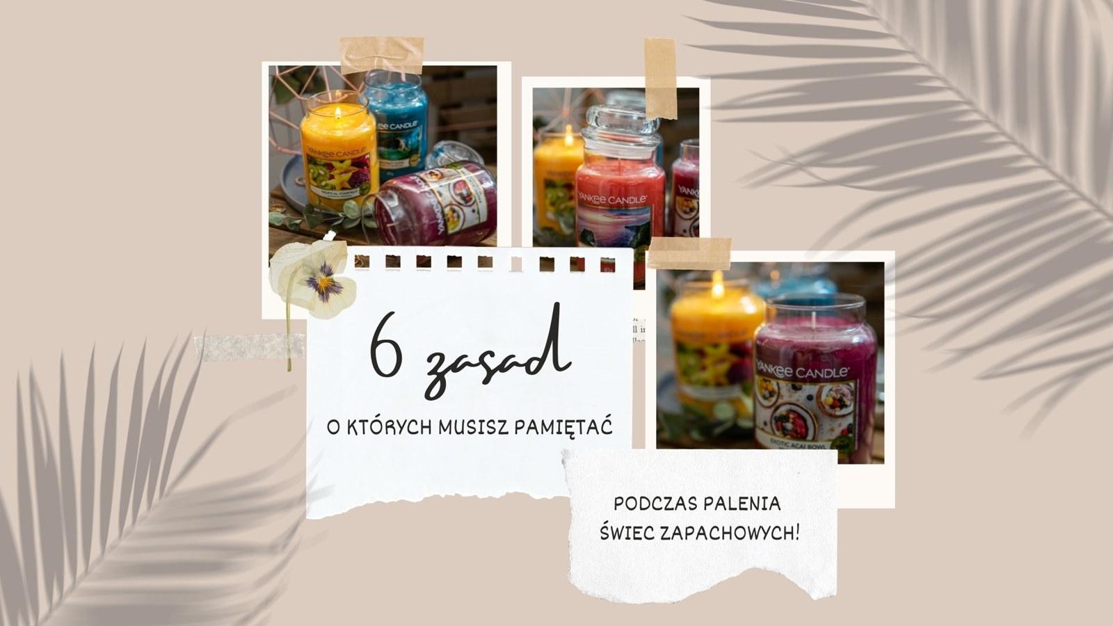 Gdzie kupić świece zapachowe w słoikach Yankee Candle do sypialni i do salonu Jak palić świece zapachowe w szkle 6 zasad o których musisz pamiętać!