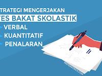 Tips Trik Mengerjakan Soal Tes Bakat Skolastik (TBS)