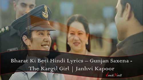 Bharat-Ki-Beti-Hindi-Lyrics-Gunjan-Saxena-The-Kargil-Girl