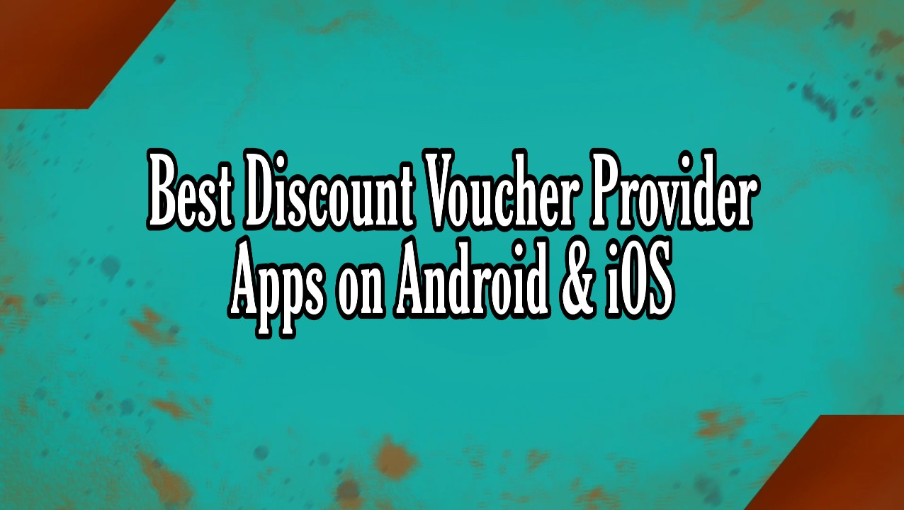 10 Best Discount Voucher Provider Apps on Android & iOS