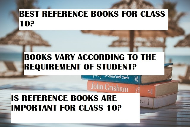 BEST REFERENCE BOOKS FOR CLASS 10