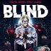 Trailer y sinopsis oficial: Blind ►Horror Hazard◄