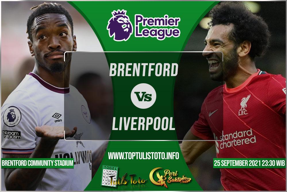 Prediksi Brentford vs Liverpool 25 September 2021