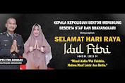 Kapolsek Menukung IPTU Tri Jumadi Mengucapkan Selamat Hari Raya Idul Fitri