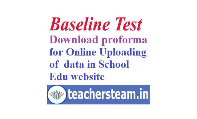 Uploading of Baseline/Pre-Test results/performance in schooledu website schooledu.telangana.gov.in (Donwload Proforma for uploading)