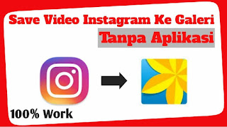 Download Video Instagram tanpa Aplikasi