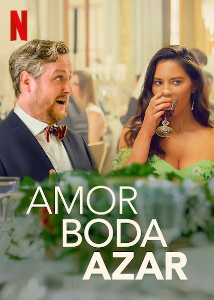 Amor. Boda. Azar (2020) NF WEB-DL 1080p Latino