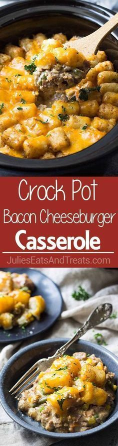 Crock Pot Bacon Cheeseburger Tater Tot Casserole Recipes
