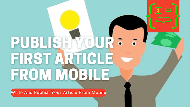 Publish Your First Article From Mobile