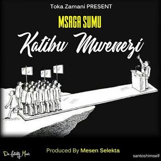 Msaga Sumu - Katibu Mwenezi.