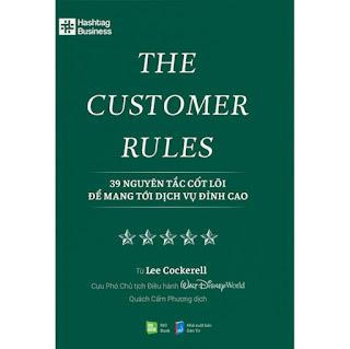 The Customer Rules - 39 Nguyên Tắc Cốt Lõi Để Mang Tới Dịch Vụ Đỉnh Cao ebook PDF-EPUB-AWZ3-PRC-MOBI