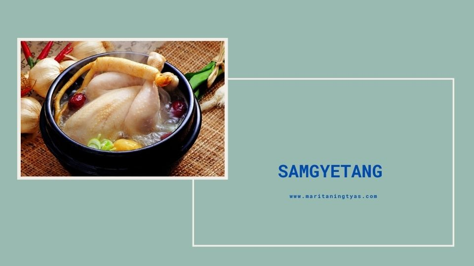 samgyetang makanan korea