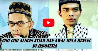 CIRI CIRI ALIRAN SYIAH dan AWAL MULANYA DI INDONESIA... Waspadalah ! - UAS & UAH