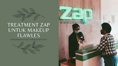 Treatment ZAP Untuk Makeup Flawless