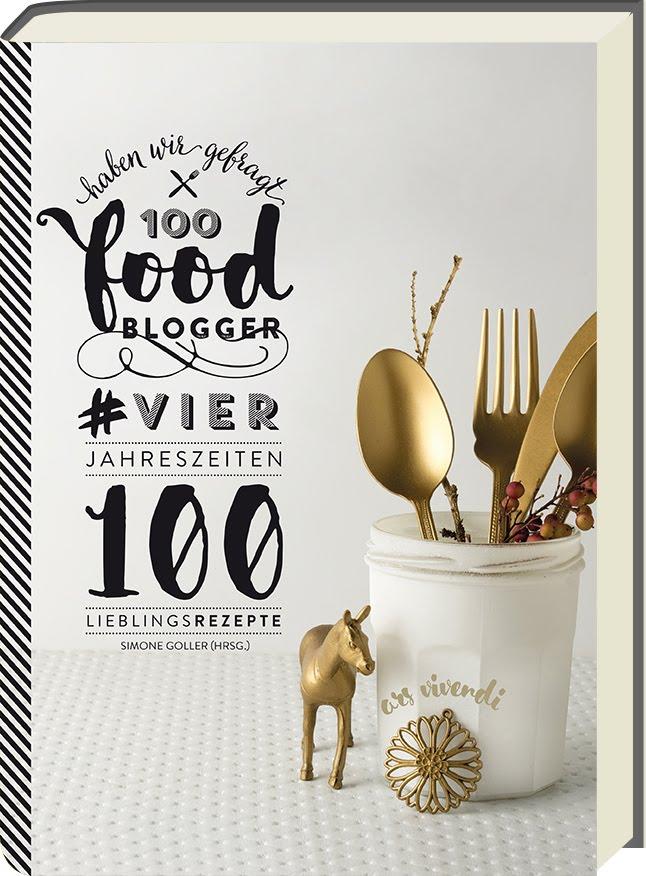 100 Blogger haben wir gefragt - Lieblingsrezepte-Kochbuch von 100 Bloggern