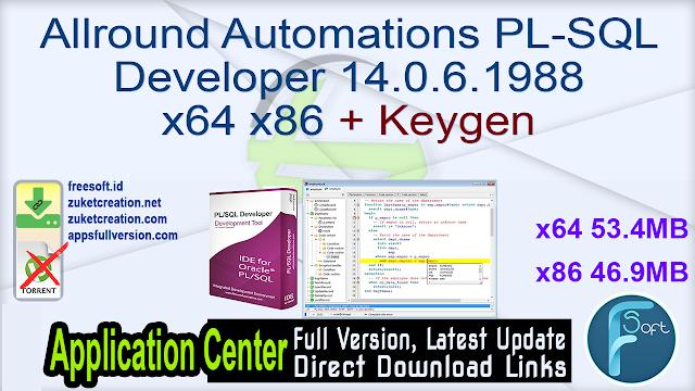 Allround Automations PL-SQL Developer 14.0.6.1988 x64 x86 + Keygen