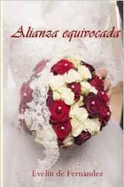 Alianza equivocada - Evelin de Fernández