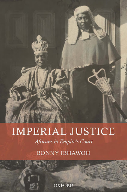 Imperial+Justice+Cover Chief Ouwa (Amadu Tijani): Great  Nigerian Nationalist, Pan-Africanist And A Traditional Ruler Who Took Britain To Court In 1921 For Stealing Lagos lands And Won  A Huge Compensation