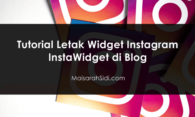 letak Widget Instagram di Blog