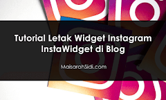 Tutorial Letak Widget Instagram InstaWidget di Blog