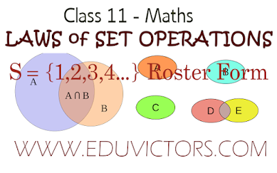 CBSE Class 11 Maths - Laws of Set Operations  (#class11Maths)(#eduvictors)