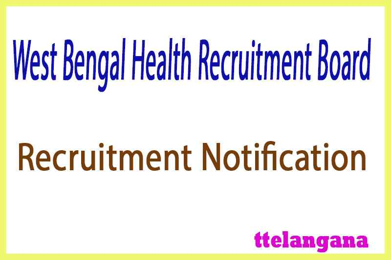 West Bengal Health Recruitment Board WBHRB Recruitment Notification