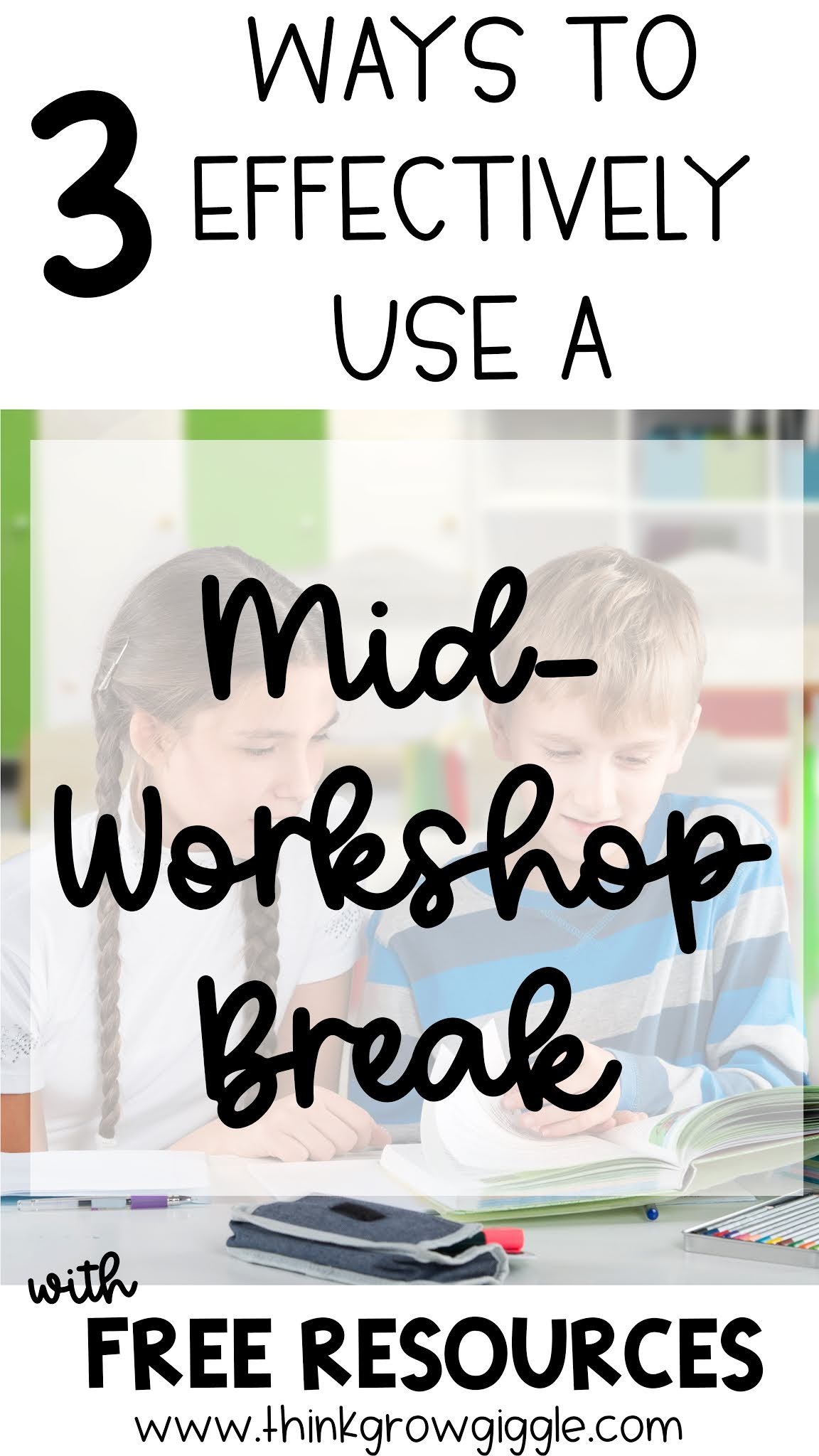 3 Ways to Effectively Use the Mid-Workshop Break