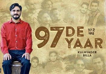 97 De Yaar Lyrics - Kulwinder Billa