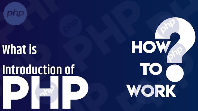 What is PHP Introduction ?