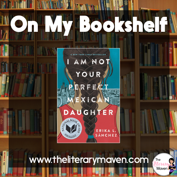 In I Am Not Your Perfect Mexican Daughter by Erika L. Sánchez, Julia is a star student who loves to read, but she spirals into a depression after her old sister is hit by a bus, an incident that she blames herself for. Read on for more of my review and ideas for classroom application.