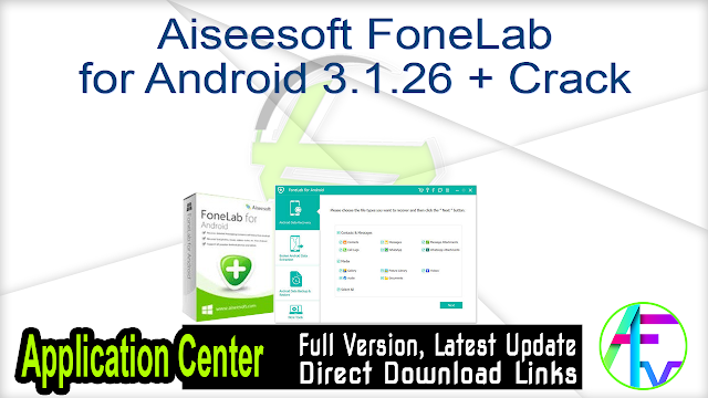 Aiseesoft FoneLab for Android 3.1.26 + Crack
