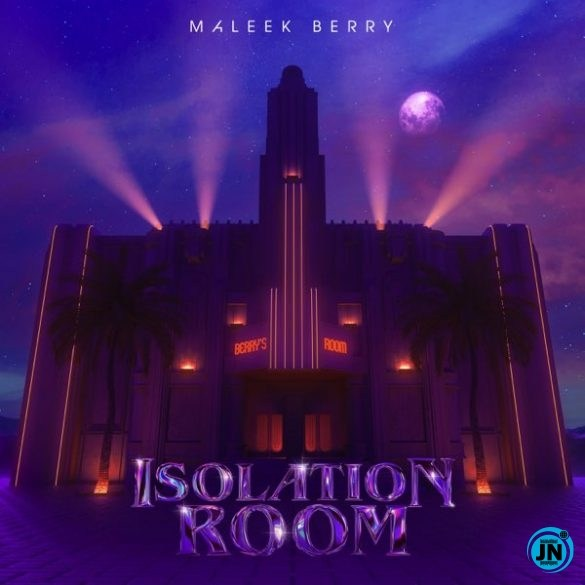 [Music]MALEEK BERRY_DONT WANNA