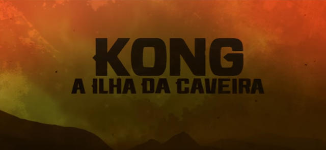 O Filme Kong: A Ilha da Caveira está Chegando ao Cinemas