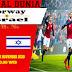 Prediksi Bola Norway vs Israel , Kamis 12 November 2020 Pukul 00.00 WIB @ Mola TV