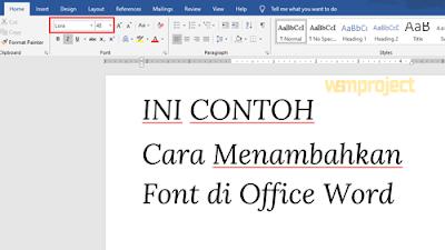 Cara Menambahkan Font di Office Word